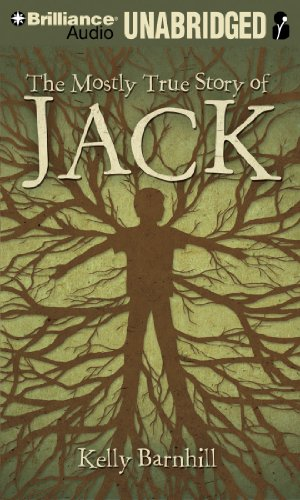 The Mostly True Story of Jack: Barnhill, Kelly