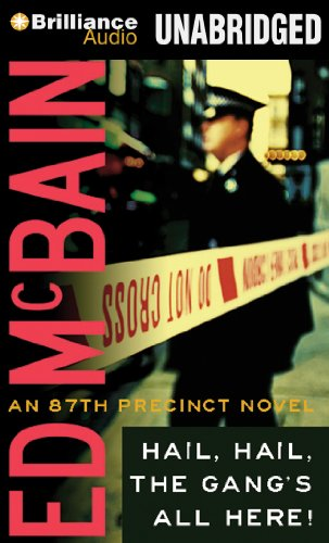 Hail, Hail, The Gang's All Here (87th Precinct Series) (1455873020) by Ed McBain