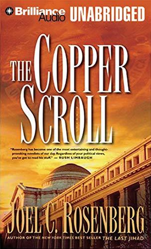 The Copper Scroll (The Last Jihad): Joel C. Rosenberg