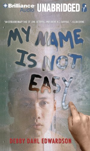 My Name Is Not Easy (1455879576) by Edwardson, Debby Dahl