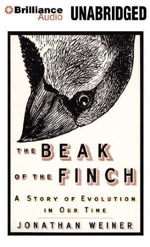 The Beak of the Finch: A Story of Evolution in Our Time: Dr Jonathan Weiner