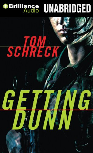 Getting Dunn: Schreck, Tom