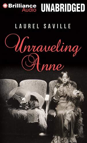 Unraveling Anne: Saville, Laurel