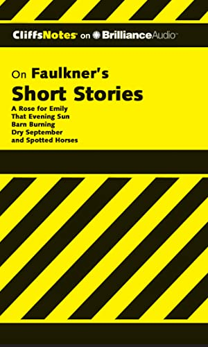 Faulkner's Short Stories (Cliffs Notes Series) (1455887986) by Roberts Ph.D., James L.