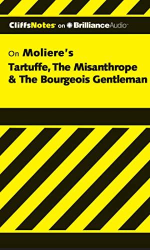 9781455888016: Tartuffe, The Misanthrope & The Bourgeois Gentleman (Cliffs Notes Series)