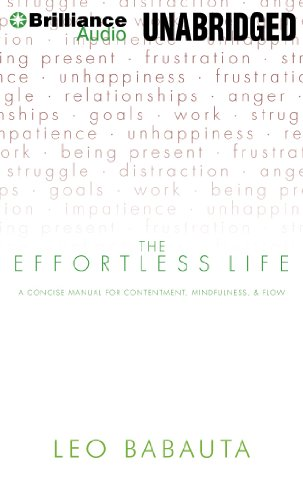 9781455890903: The Effortless Life: A Concise Manual for Contentment, Mindfulness, & Flow