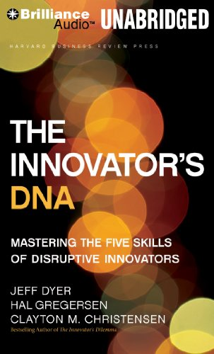 9781455892341: The Innovator's DNA: Mastering the Five Skills of Disruptive Innovators