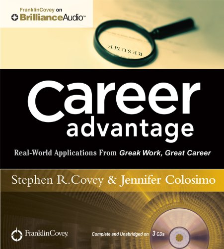 9781455892679: Career Advantage: Real-World Applications From Great Work Great Career