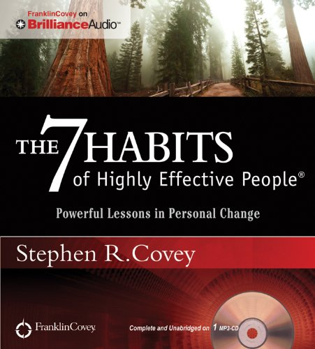 The 7 Habits of Highly Effective People: Powerful Lessons in Personal Change: Stephen R. Covey