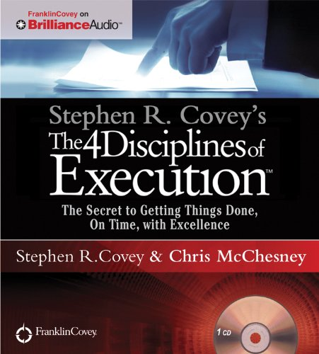 9781455892839: Stephen R. Covey's The 4 Disciplines of Execution: The Secret To Getting Things Done, On Time, With Excellence - Live Performance