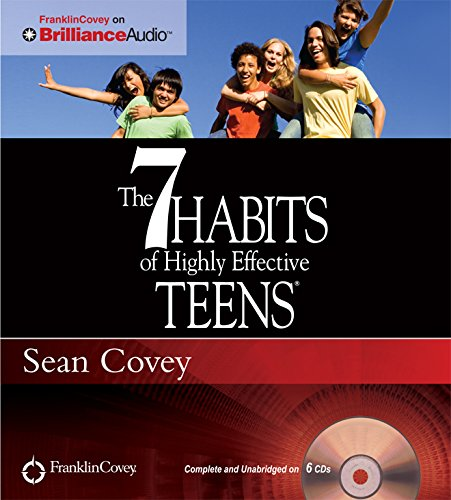 The 7 Habits of Highly Effective Teens: Covey, Sean
