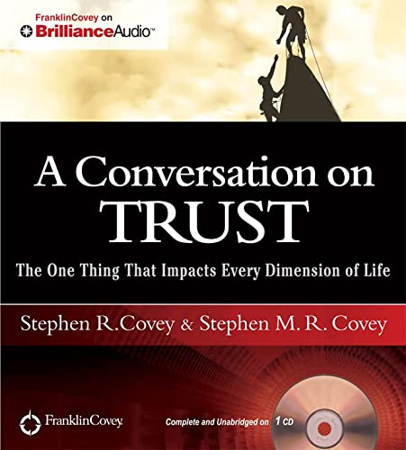 9781455893195: A Conversation on Trust: The One Thing That Impacts Every Dimension of Life