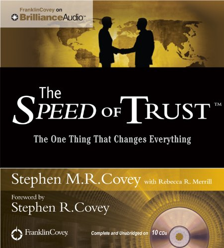 9781455893393: The Speed of Trust: The One Thing That Changes Everything