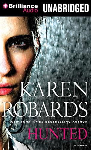 Hunted: Karen Robards