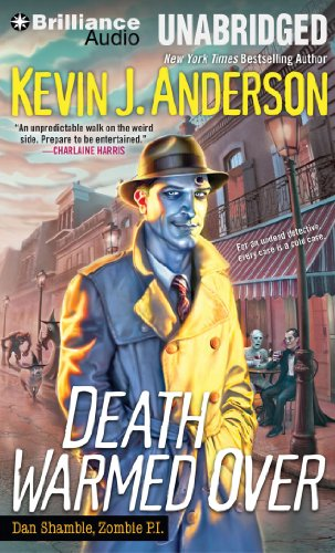 Death Warmed Over (Dan Shamble, Zombie P.I. Series): Anderson, Kevin J.