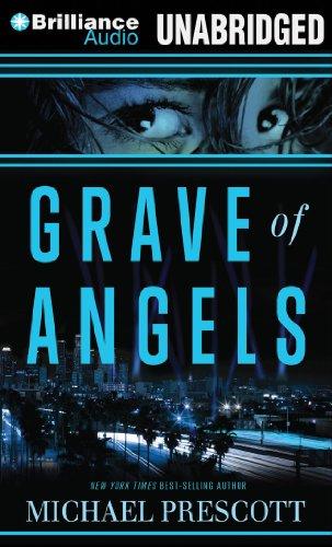 Grave of Angels: Prescott, Michael