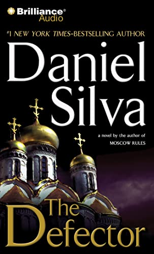 The Defector (Gabriel Allon Series): Silva, Daniel