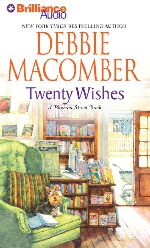 Twenty Wishes: A Blossom Street Book (Blossom Street Series) (9781455897636) by Macomber, Debbie