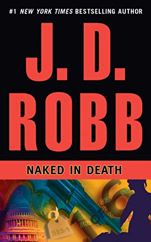 9781455897803: Naked in Death (In Death Series)
