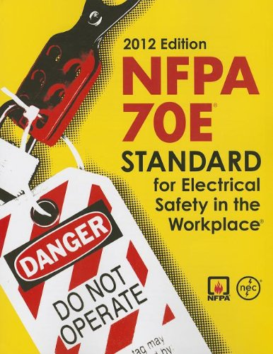 9781455900961: NFPA 70E: Standard for Electrical Safety in the Workplace, 2012