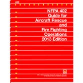 9781455904280: NFPA 402 - Aircraft Rescue and Fire Fighting Operations, 2013 Edition