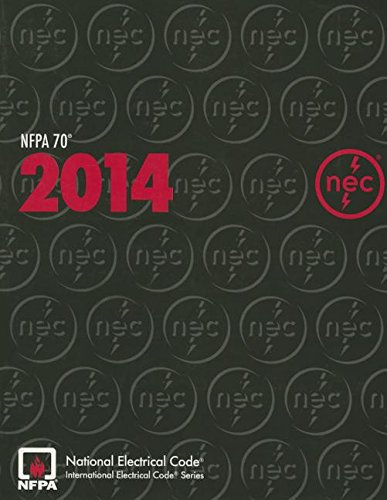NFPA 70®: National Electrical Code® (NEC®), 2014: National Fire Protection