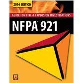 NFPA 921: Guide for Fire and Explosion: NFPA