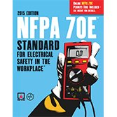 2015 NFPA 70E®: Standard for Electrical Safety in the Workplace®: National Fire Protection ...
