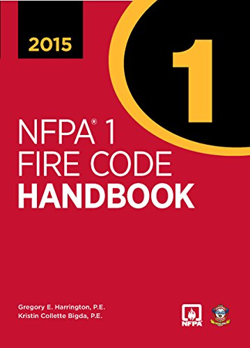NFPA 1: Fire Code Handbook, 2015 Edition: National Fire Protection Association