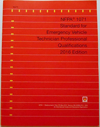 9781455910137: NFPA 1071 Standard for Emergency Vehicle Technician Professional Qualifications, 2016 Edition