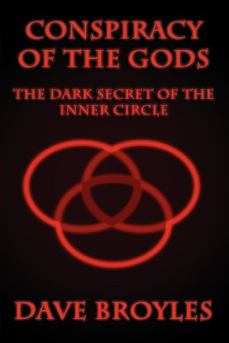 9781456003944: Conspiracy of the Gods: The Dark Secret of the Inner Circle