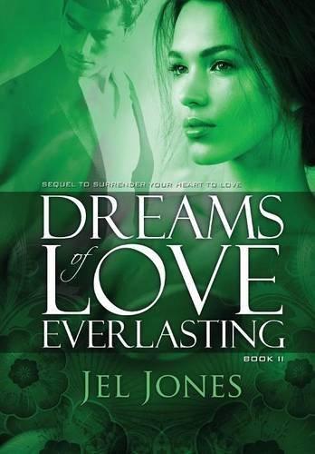 9781456004699: Dreams of Love Everlasting