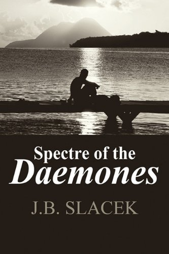 Spectre of the Daemones: J. B. Slacek