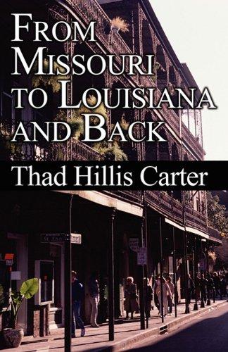 9781456005580: From Missouri to Louisiana and Back