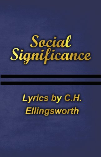 9781456005696: Social Significance: Lyrics by C.H. Ellingsworth