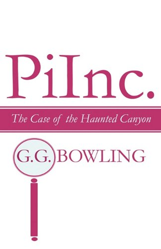 9781456007317: Piinc.: The Case of the Haunted Canyon