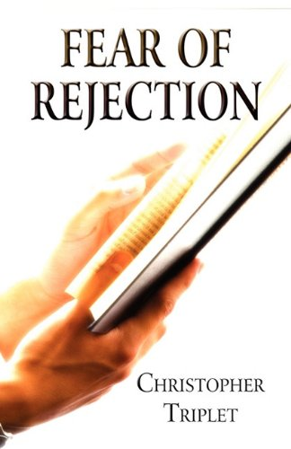 9781456007775: Fear of Rejection