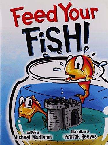 9781456008956: Feed Your Fish!