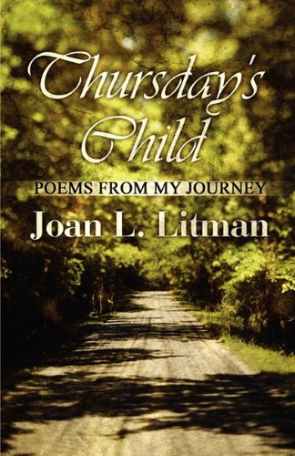 9781456012182: Thursday's Child: Poems from My Journey