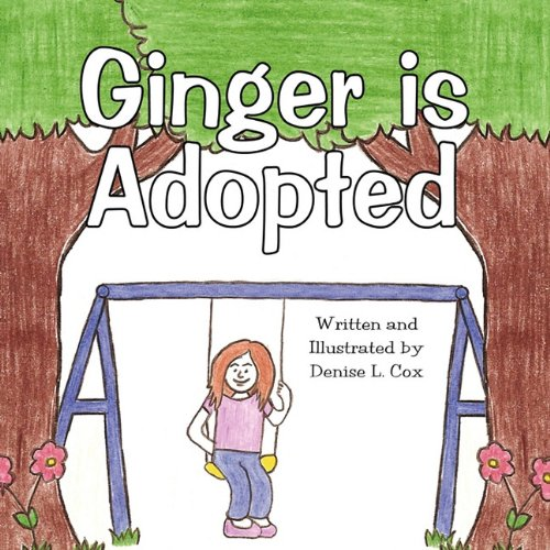 9781456013134: Ginger Is Adopted