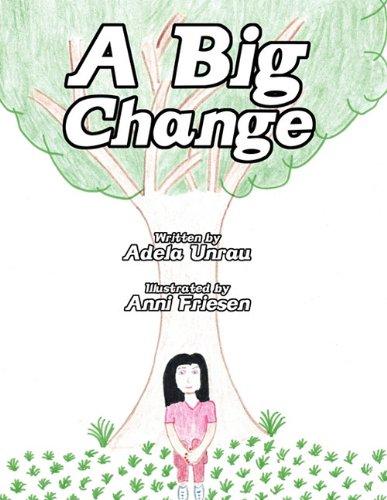 A Big Change: Adela Unrau
