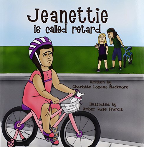 Jeanettie is Called Retard: Charlotte Lozano Blackmore