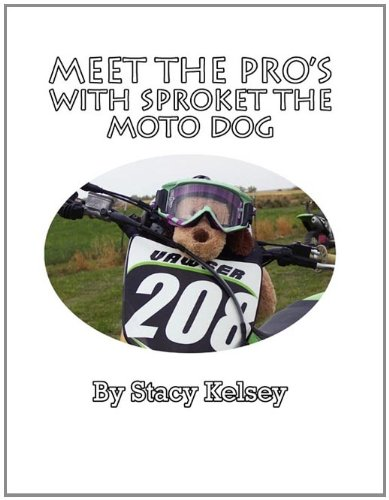 Meet the Pro's with Sproket the Moto Dog: Kelsey, Stacy