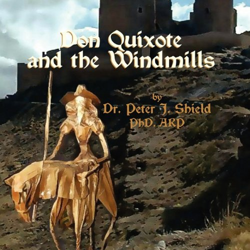 9781456016258: Don Quixote and the Windmills