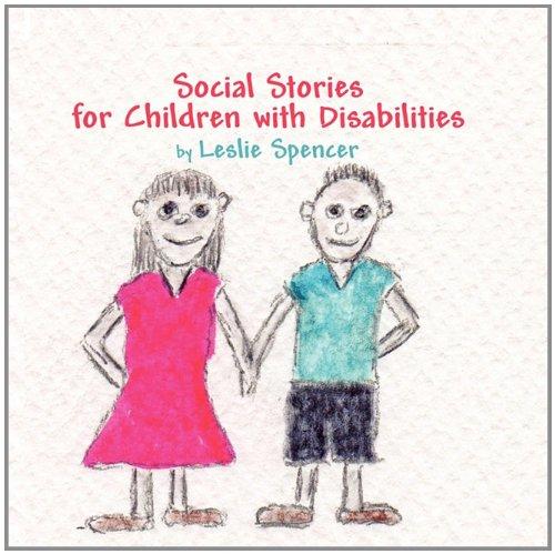 Social Stories for Children: Leslie Spencer