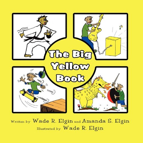 The Big Yellow Book: Wade R. Elgin