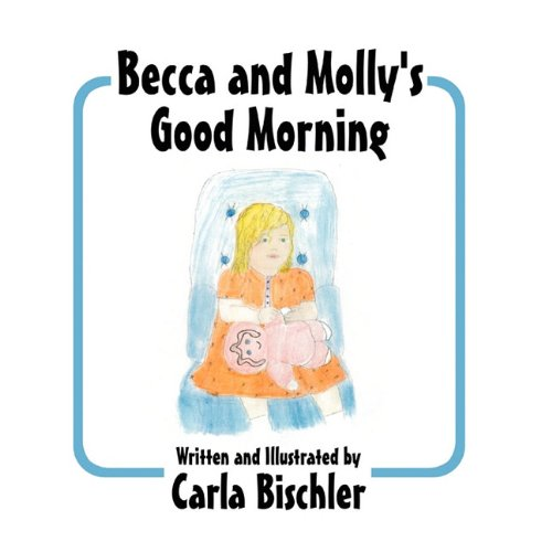 Becca and Mollys Good Morning: Carla Bischler
