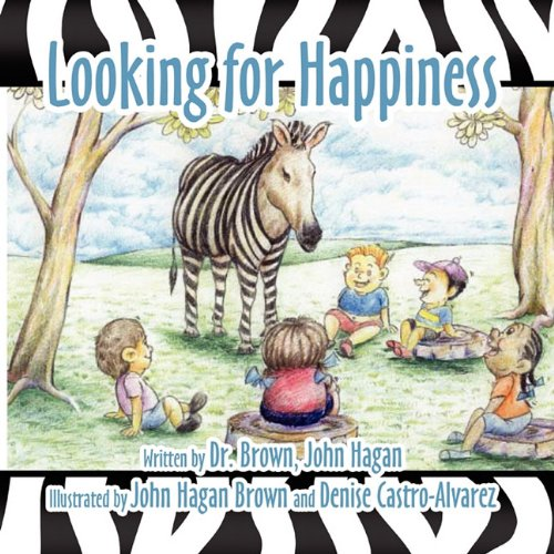 Looking for Happiness (1456018353) by Hagan, John; Castro-Alvarez-Denise