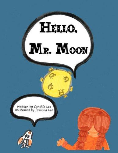 9781456018979: Hello, Mr. Moon