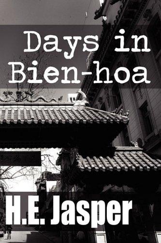 9781456021719: Days in Bien-Hoa